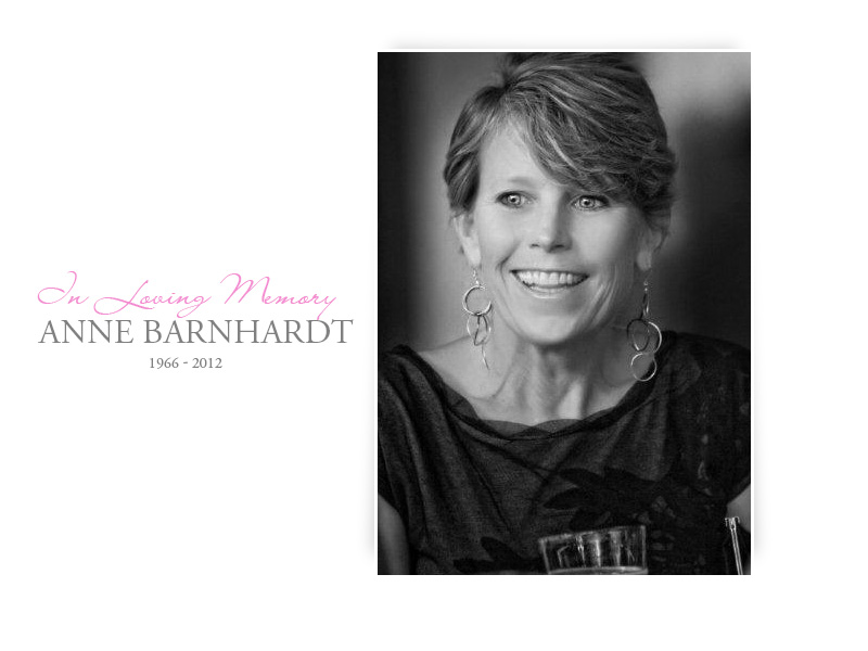It is with heavy and grieving hearts that we share with you our dear friend  and colleague Anne Kirby Barnhardt peacefully passed away yesterday morning  at ...